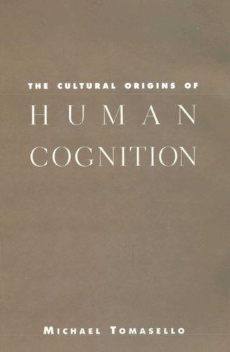 9780674005822 Cultural Origins of Human Cognition