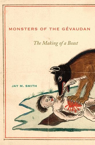 9780674047167 Monsters of the Gevaudan