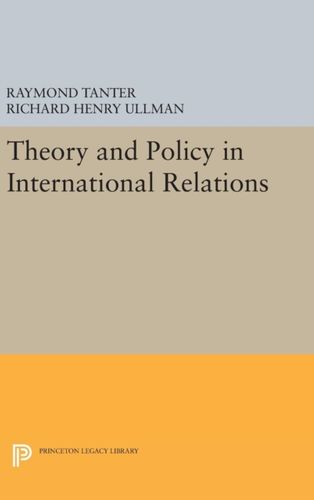 9780691646572 Theory and Policy in International Relations