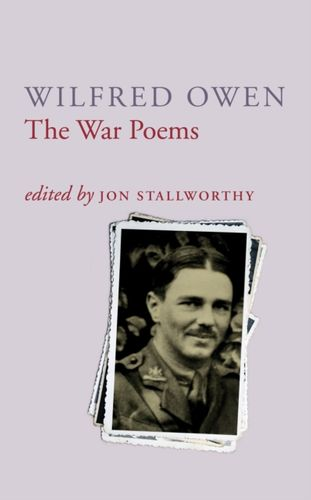 9780701161262 War Poems Of Wilfred Owen
