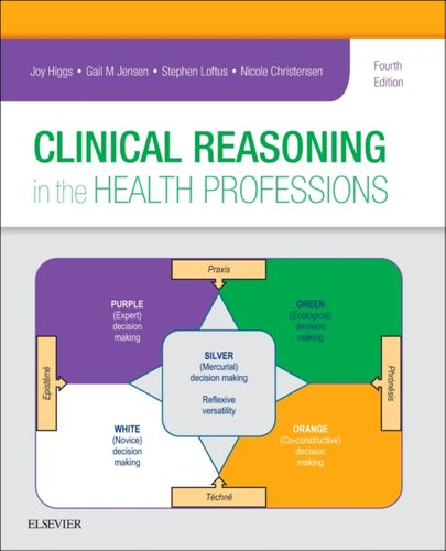 9780702062247 Clinical Reasoning in the Health Professions