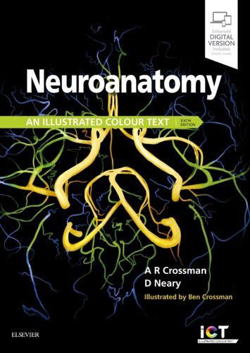 9780702074622 Neuroanatomy: an Illustrated Colour Text