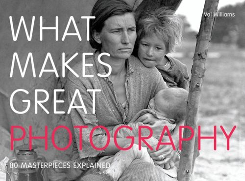 9780711235069 What Makes Great Photography