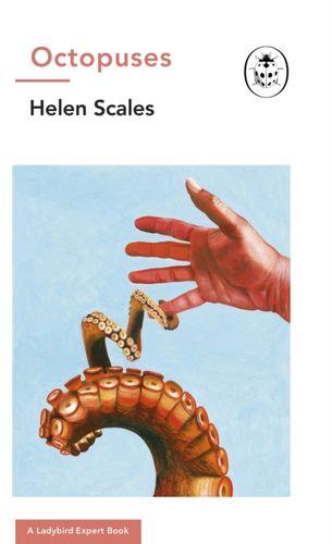 9780718189099 Octopuses: A Ladybird Expert Book