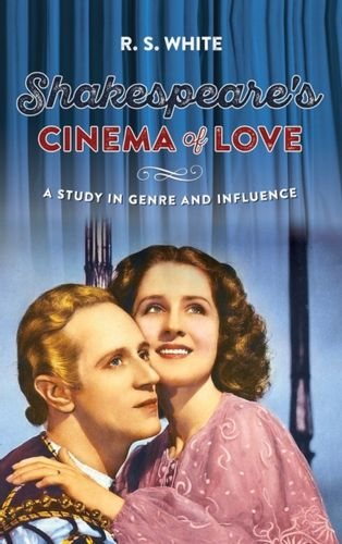 9780719099748 Shakespeare'S Cinema of Love