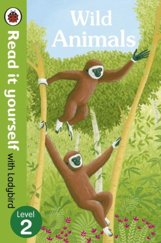 9780723295105 Wild Animals - Read it yourself with Ladybird: Level 2 (non-fiction)