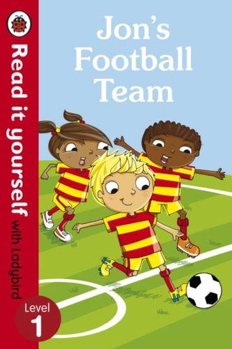 9780723295174 Jon's Football Team - Read it yourself with Ladybird: Level 1