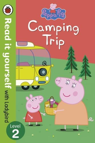 9780723295297 Peppa Pig: Camping Trip - Read it yourself with Ladybird