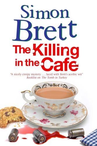 9780727894717 Killing in the Cafe