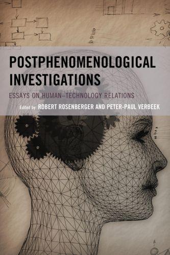 9780739194386 Postphenomenological Investigations