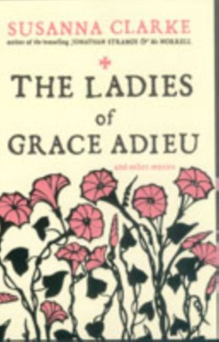 9780747592402 Ladies of Grace Adieu