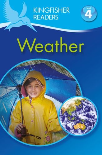 9780753430637 Kingfisher Readers: Weather (Level 4: Reading Alone)