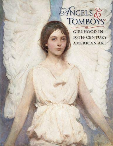 9780764963292 Angels and Tomboys - Girlhood in Nineteenth-Century American Art