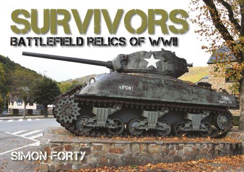 9780785835783 Survivors: Battlefield Relics of WWII