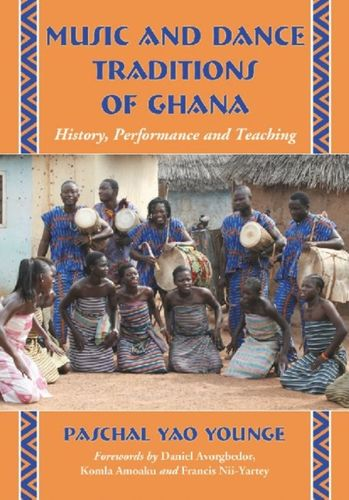 9780786449927 Music and Dance Traditions of Ghana
