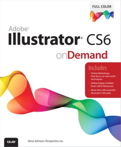 9780789749352 Adobe Illustrator CS6 on Demand