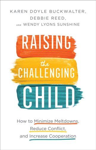 9780800737566 Raising the Challenging Child