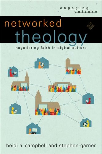9780801049149 Networked Theology