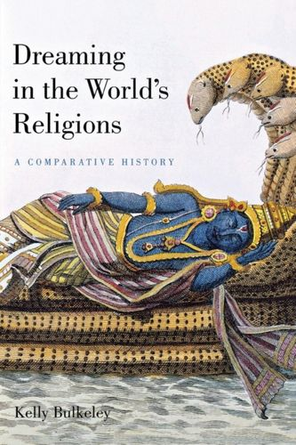 9780814799574 Dreaming in the World's Religions