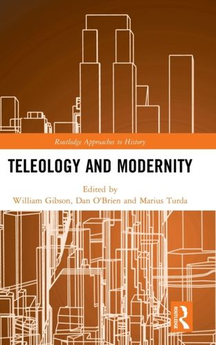 9780815351030 Teleology and Modernity