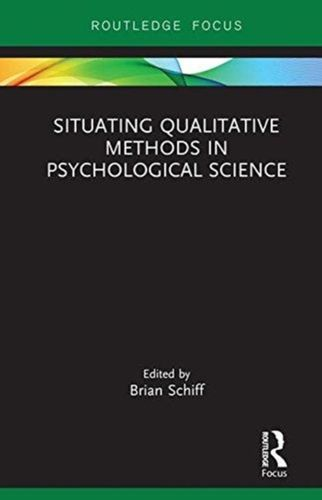 9780815353423 Situating Qualitative Methods in Psychological Science