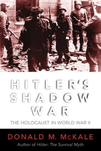 9780815412113 Hitler's Shadow War