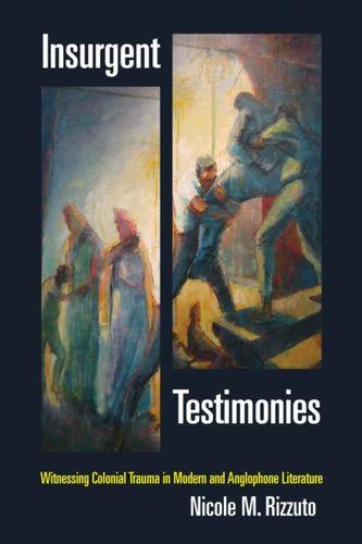 9780823267811 Insurgent Testimonies