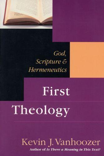 9780851112671 First Theology