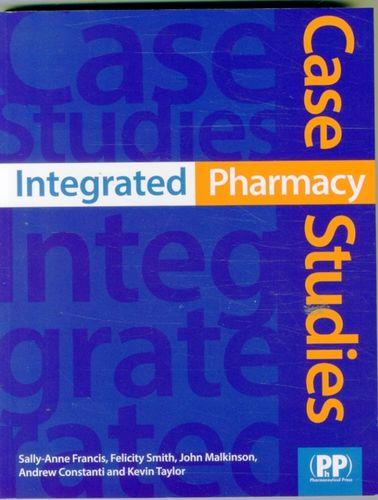 9780853698845 Integrated Pharmacy Case Studies