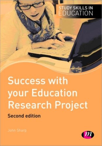 9780857259479 Success with your Education Research Project