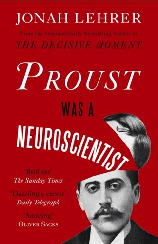 9780857862310 Proust Was a Neuroscientist
