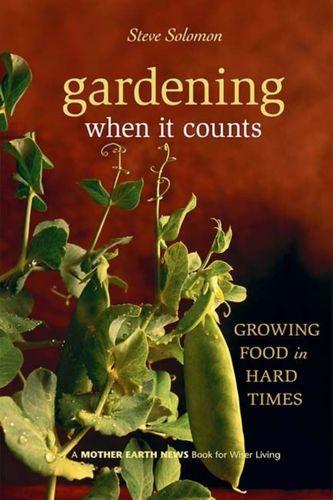 9780865715530 Gardening When It Counts