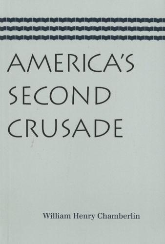 9780865977075 America's Second Crusade