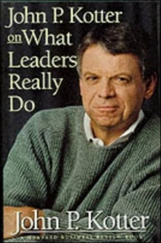 9780875848976 John P. Kotter on What Leaders Really Do