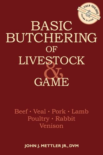 9780882663913 Basic Butchering of Livestock and Game