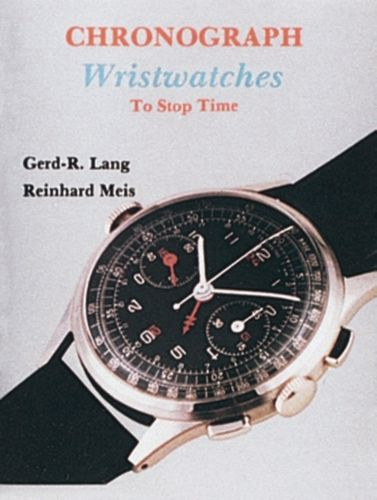 9780887405020 Chronograph Wristwatches: To St Time