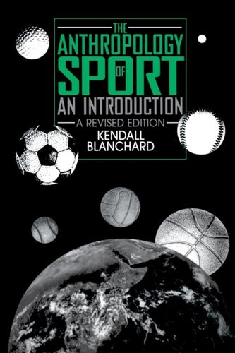 9780897893305 Anthropology of Sport