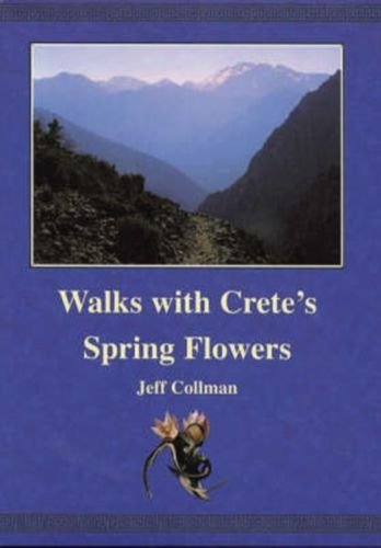 9780954598808 Walks with Crete's Spring Flowers
