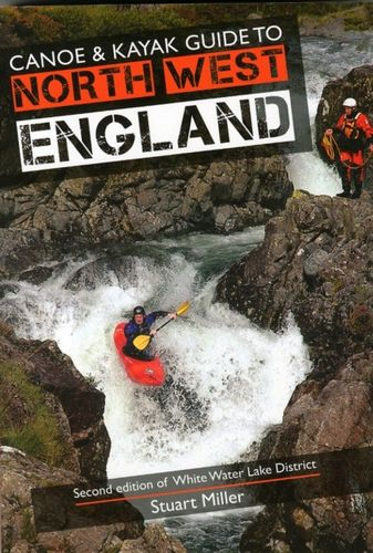 9780955061455 Canoe & Kayak Guide to North West England