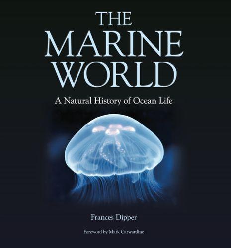 9780957394629 Marine World - A Natural History of Ocean Life