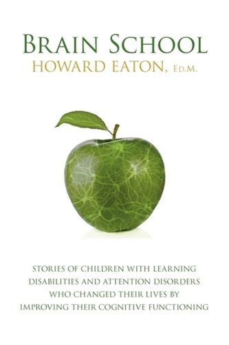 9780986749407 BRAIN SCHOOL: STORIES OF CHILDREN WITH
