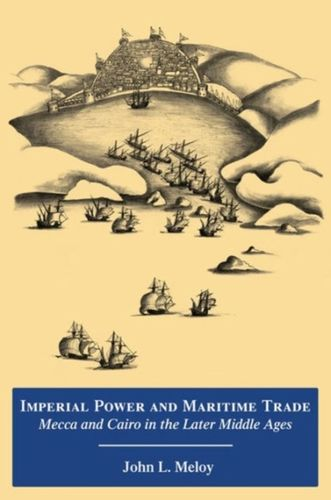 9780991573202 Imperial Power and Maritime Trade