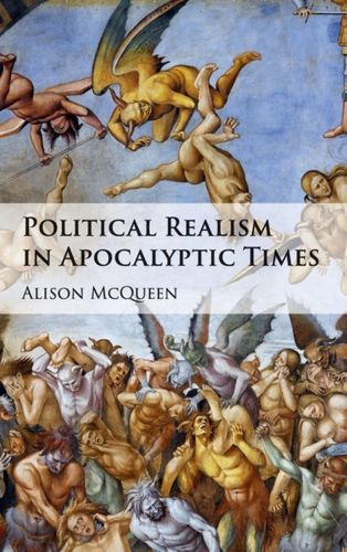 9781107152397 Political Realism in Apocalyptic Times
