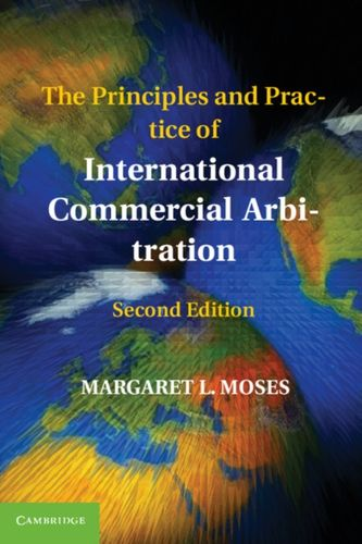 9781107401334 Principles and Practice of International Commercial Arbitration