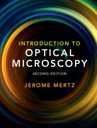 9781108428309 Introduction to Optical Microscopy