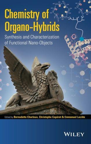 9781118379028 Chemistry of Organo-hybrids