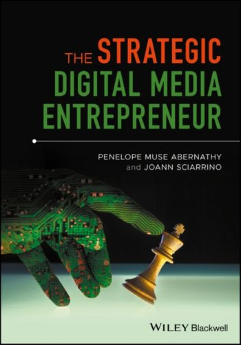9781119218043 Strategic Digital Media Entrepreneur