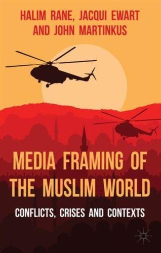 9781137334824 Media Framing of the Muslim World