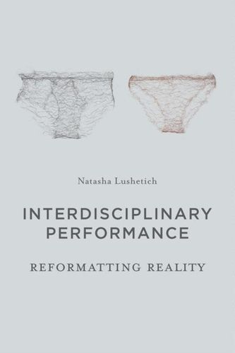 9781137335012 Interdisciplinary Performance