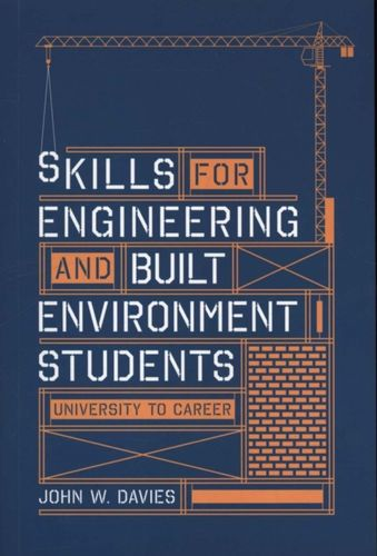 9781137404213 Skills for engineering and built environment students